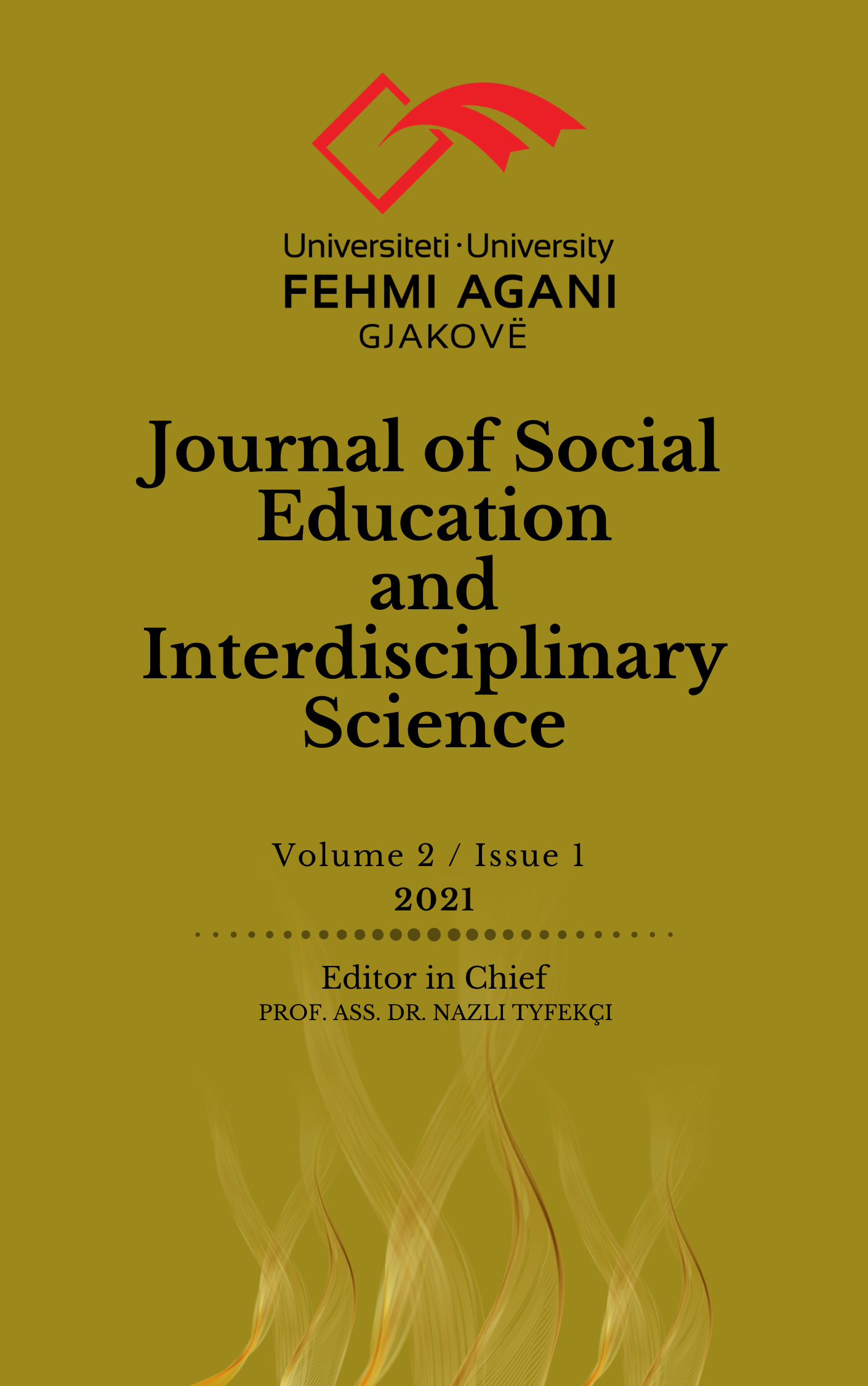 View Vol. 2 No. 1 (2021): JOURNAL OF SOCIAL EDUCATION AND INTERDISCIPLINARY SCIENCE, VOLUME 2, ISSUE 1